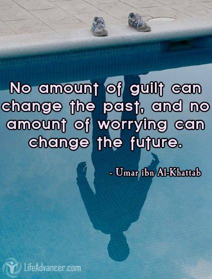 392-lifeadvancer-No-amount-of-guilt-can-change-the-past